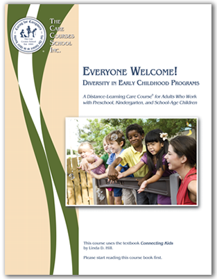 Everyone Welcome! Diversity in Early Childhood and School-Age Programs